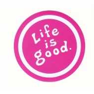 Life is Good Pink Motivational Inspiring Sticker